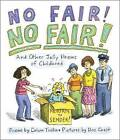 No Fair! No Fair! and Other Jolly Poems of Childhood by Calvin Trillin (Hardback, 2016)
