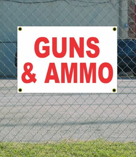 2x3 GUNS /& AMMO Red /& White Banner Sign NEW Discount Size /& Price FREE SHIP