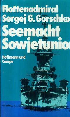 Flottenadmiral Sergej G. Gorschkow/Seemacht Sowjetunion