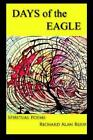 Days of The Eagle Setting Sun or Morning Star? 9781420857757 Paperback 2006
