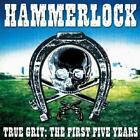 True Grit:The First Five Years von Hammerlock (2006)