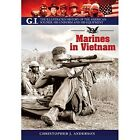 Marines in Vietnam by Christopher Anderson (Paperback, 2016)