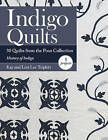 Indigo Quilts: 30 Quilts from the Poos Collection - History of Indigo - 5 Projects by Lori Lee Triplett, Kay Triplett (Paperback, 2015)