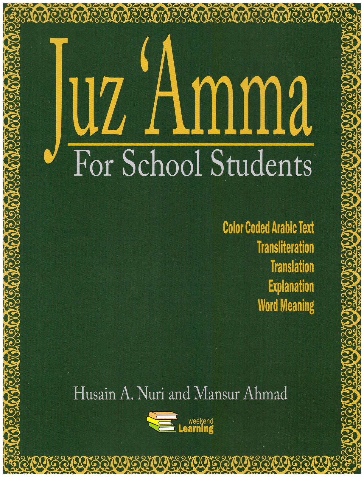 Juz Amma for School Students With Transliteration by Hussain A  Nuri