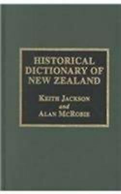 Historical Dictionary of New Zealand Hardcover William Keith Jackson