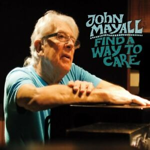 John-Mayall-Find-a-Way-to-Care