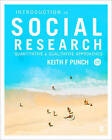 Introduction to Social Research: Quantitative and Qualitative Approaches by Keith F. Punch (Paperback, 2013)
