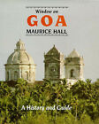 Window on Goa: A History and Guide by Maurice Hall (Paperback, 1992)
