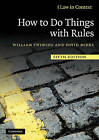 How to Do Things with Rules by William Twining, David Miers (Paperback, 2010)