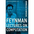 Feynman Lectures On Computation by Richard P. Feynman, Anthony Hey (Paperback, 2000)