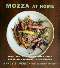Mozza at Home: More than 150 Crowd-Pleasing Recipes for Relaxed, Family-Style En