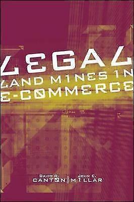 Legal Landmines in E-Commerce by Canton,David, Millar,John