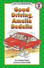 Good Driving, Amelia Bedelia by Herman Parish (Book)