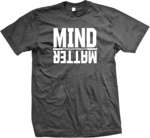 Mind Over Matter Exercise Workout Weight Lifting WOD Mens T-shirt