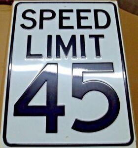 "18"" x 24"" Embossed 18ga Steel Speed Limit 45 Sign"