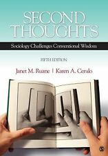Second Thoughts : Sociology Challenges Conventional Wisdom by Karen A. Cerulo...