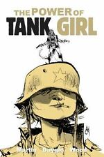 The Power of Tank Girl by Alan C. Martin, Rufus Dayglo and Ashley Wood (2014,...