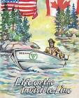 Life on the Invisible Line by John Bouchard (Paperback, 2013)
