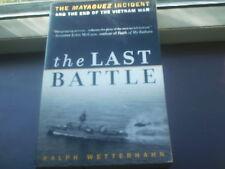THE LAST BATTLE by Ralph Wetterhahn