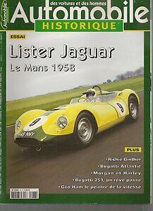 AUTOMOBILE-HISTORIQUE-43-LISTER-JAGUAR-LE-MANS-58-BUGATTI-ATLANTIC-BUGATTI-251