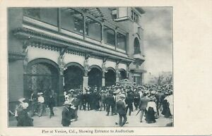 VENICE-CA-Pier-showing-Auditorium-Entrance-udb-pre-1908