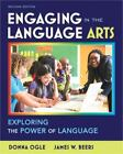 Engaging in the Language Arts : Exploring the Power of Language by James W. Beers and Donna Ogle (2011, Paperback, Revised)