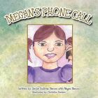 Megan's Phone Call 9781477284377 by Denise Sullivan Barnes Book