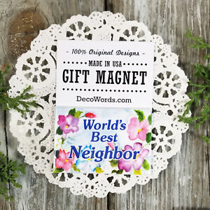 Neighbors-Gift-Magnet-DecoWords-Our-Exclusive-Design-Made-in-USA-New