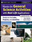 Hands-on General Science Activities with Real-life Applications: Ready-to-use Labs, Projects, and Activities for Grades 5-12 by Pam Walker, Elaine Wood (Paperback, 2008)