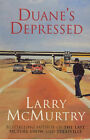 Duane's Depressed by Larry McMurtry (Paperback, 1999)
