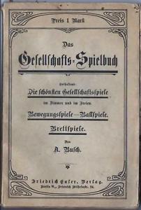 Das-Gesellschafts-Spielbuch-um-1905