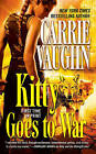 Kitty Goes to War by Carrie Vaughn (Paperback / softback)