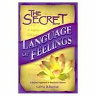 The Secret Language of Feelings: A Rational Approach to Emotional Mastery by Calvin D. Banyan (Paperback, 2003)