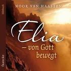 Elia - von Gott bewegt (2016)