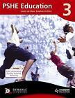 PSHE Education 3 Pupil's Book by Lesley De Meza, Stephen De Silva (Paperback, 2010)