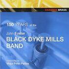 John Foster Black Dyke Mills Band Celebrate 150 Years 0095115451625 CD