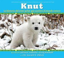 Knut: La historia del osito polar que cautiv al mundo entero: Spanish language
