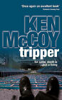 Tripper by Ken McCoy (Hardback, 2005)