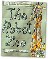 The Robot Zoo: A Mechanical Guide to the Way Anima
