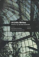 REYNER BANHAM - A Critic Writes: Selected Essays by Reyner Banham - Hardcover