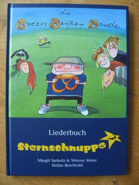 die Brezn Beißer Bande - Sternschnuppe - Liederbuch mit Texten Noten + Akkorden