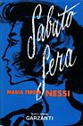 Maria Teresa Nessi = SABATO SERA