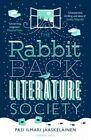 The Rabbit Back Literature Society by Pasi Ilmari Jaaskelainen (Paperback, 2014)