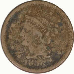1856 1C Braided Hair Large Cent/Penny Upright 5 Uncertified Raw US Coin
