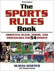 The Sports Rules Book - 3rd Edition by Human Kinetics (Paperback, 2009)