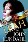 Leah 9781420840513 by John Lundahl Book