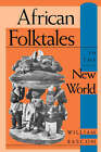 African Folktales in the New World by William W. Bascom, Alan Dundes (Paperback, 1992)