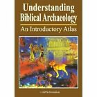 Understanding Biblical Archaeology: An Introductory Atlas by Paul H. Wright (Paperback, 2014)