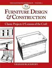 Furniture Design & Construction  : Classic Projects and Lessons in Craftsmanship by Graham Blackburn (Paperback / softback, 2014)