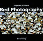 An Essential Guide to Bird Photography by Steve Young (Paperback, 2001)